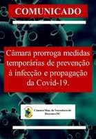 Câmara prorroga por mais sete dias as medidas temporárias de prevenção à infecção e propagação da Covid-19